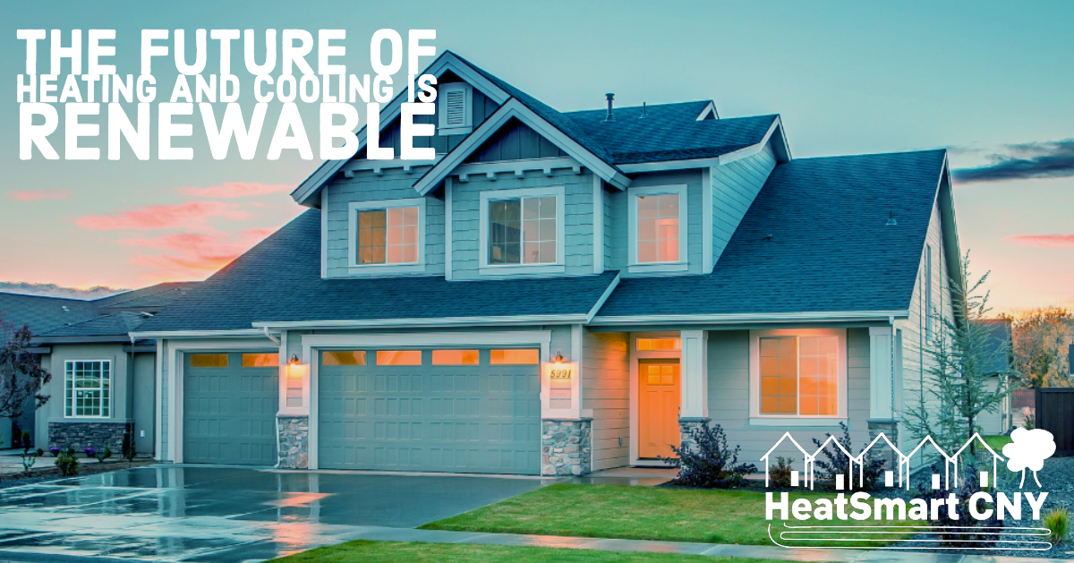 "Home with text ""the future of heating and cooling is renewable"""